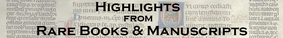 Hightlights from Rare Books and Manuscripts