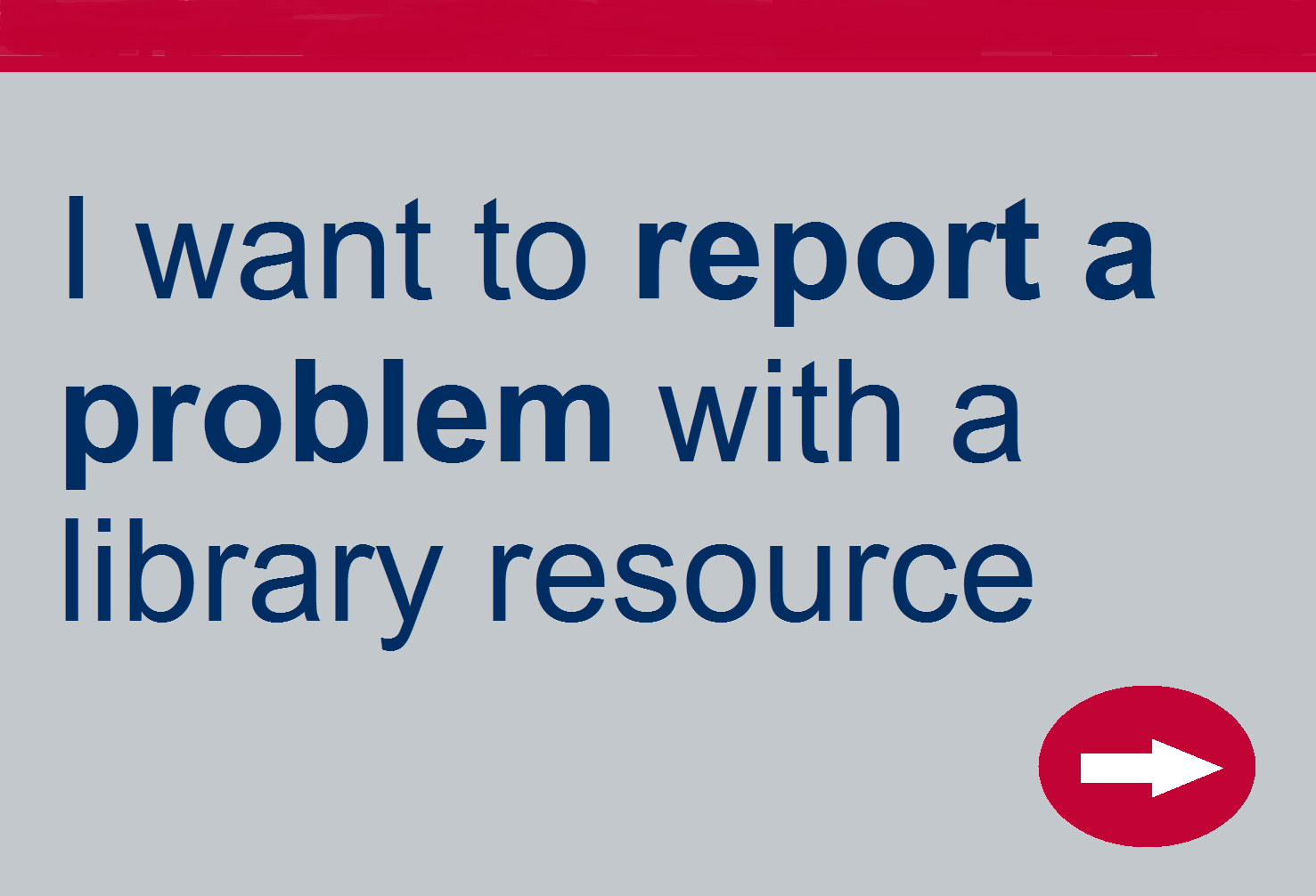 Want to report a problem with a library resource