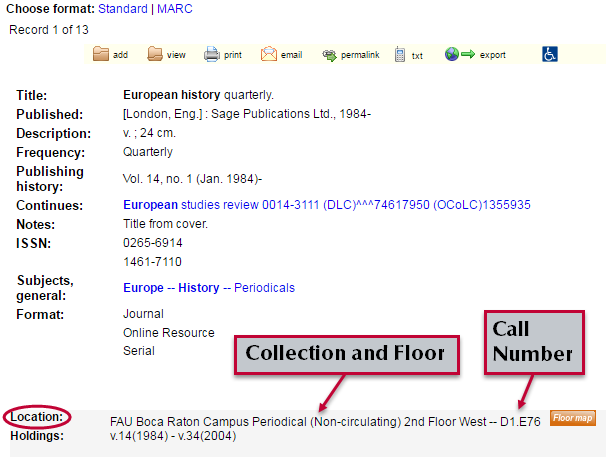 In an item's full record, check the holdings and location information to locate it.