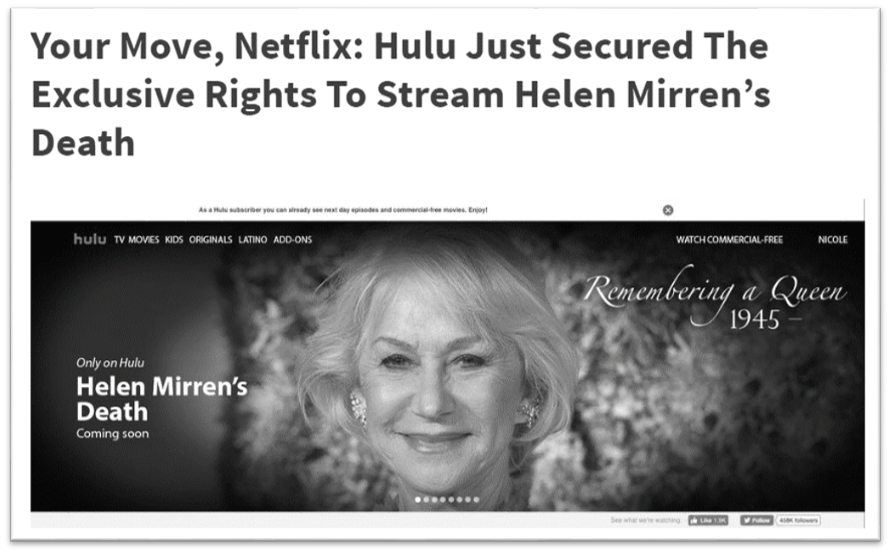 "Satirical headline reads, ""Your Move, Netflix: Hulu Just Secured The Exclusive Rights to Stream Helen Mirren's Death"""