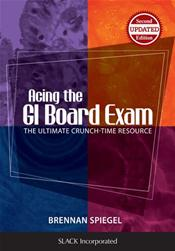 <i>Acing the GI Board Exam: The Ultimate Crunch-Time Resource</i>