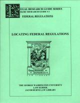 Federal Regulatory Research Guide