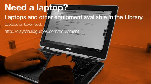 need a laptop? laptops and other equipment available for check out