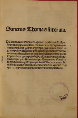 first page, St. Thomas, Commentary on DE ANIMA (1518)