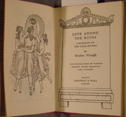frontispiece and title page, Waugh, LOVE AMONG THE RUINS (1953)