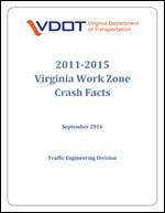 VDOT Work Zone Crash Facts 2011-2015
