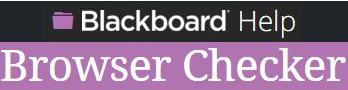 Blackboard Help Browser Check