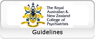 Royal Australian and New Zealand College of Psychiatrists Guidelines