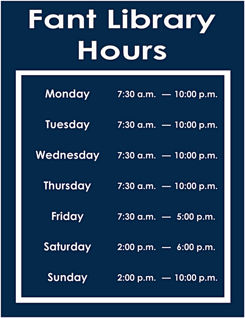 Fant Library Hours of Operation