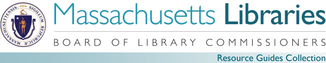 Massachusetts Board of Library Commissioners Resource Guide Collection