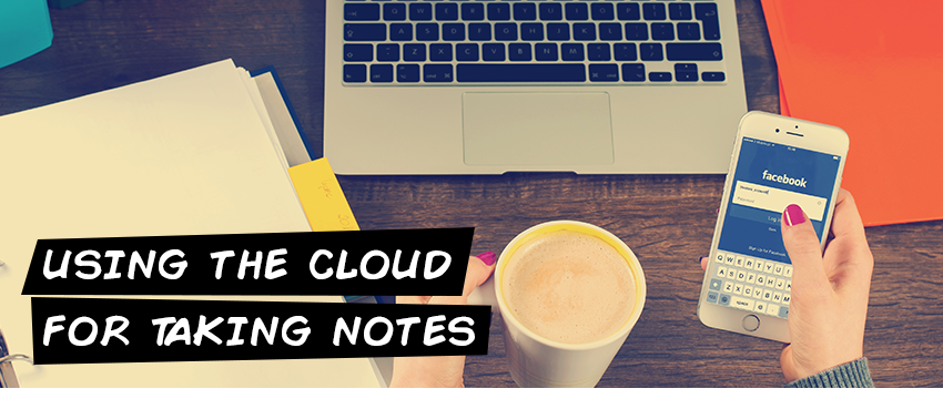 Using the cloud for taking notes