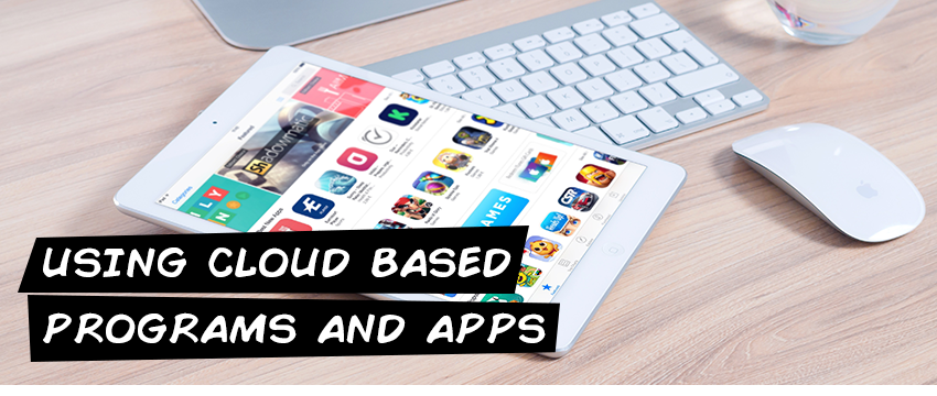 Using the cloud based programs and apps