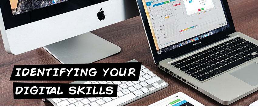 Identifying your digital skills