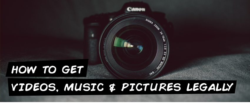 How to get videos, music and pictures legally
