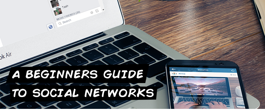 A beginners guide to social networks