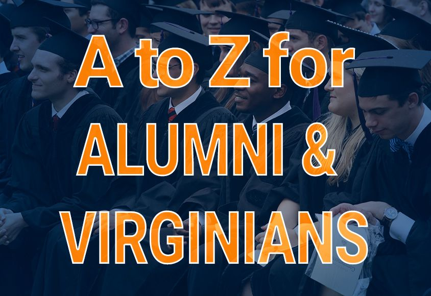 A to Z for Alumni and Virginians