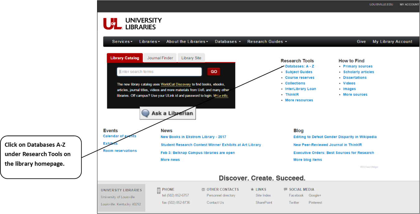 Click on Databases A-Z under Research Tools on the library homepage.