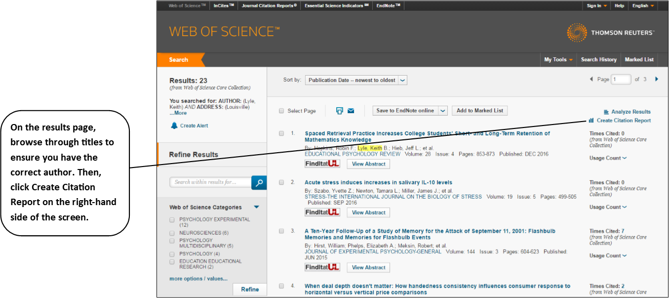On the results page, browse through titles to ensure you have the correct author. Then, click Create Citation Report on the right-hand side of the screen.