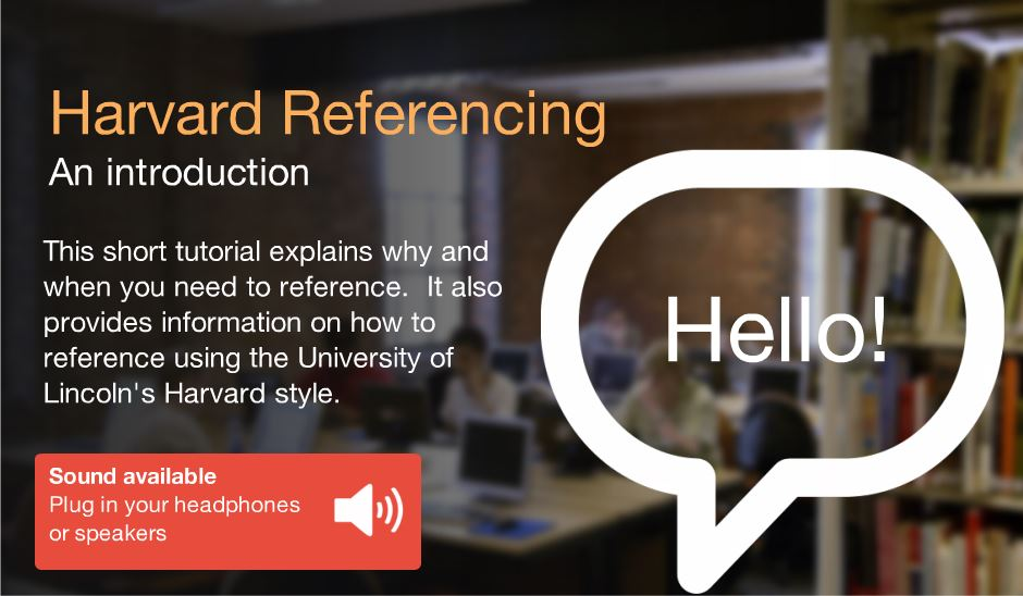 Harvard Referencing: an introduction online tutorial