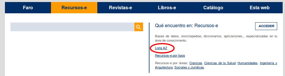 """Vista de la página de Inicio de la Biblioteca, donde una línea roja rodea el enlace """"Lista A/Z"""", ubicado a la derecha del buscador, en la pestaña Recursos-e"""