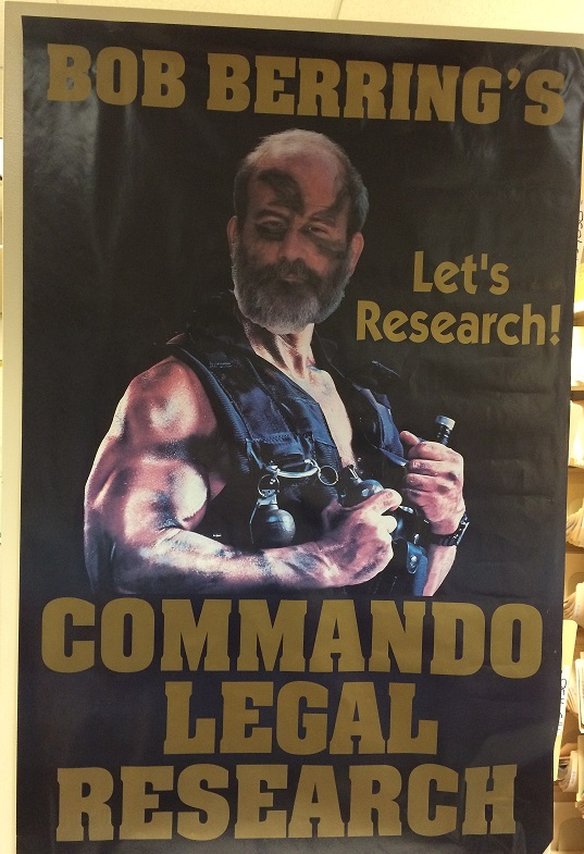 Poster Advertising Bob Berring's Commando Legal Research
