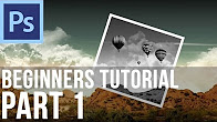 Adobe Photoshop CS6 Tutorial for Beginners