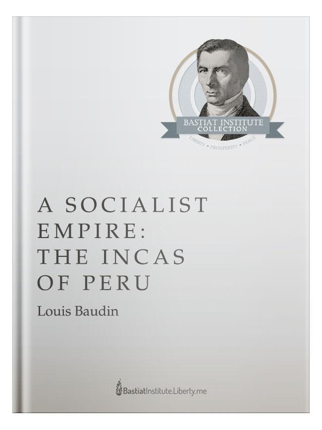 A Socialist Empire: The Incas of Peru