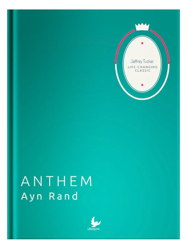 Liberty Classics: Anthem by Ayn Rand