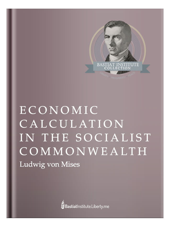Liberty Classics: Socialism by Ludwig von Mises