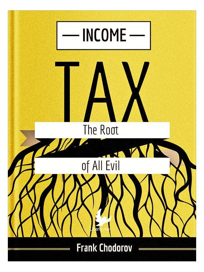 Income Tax: Root of all Evil