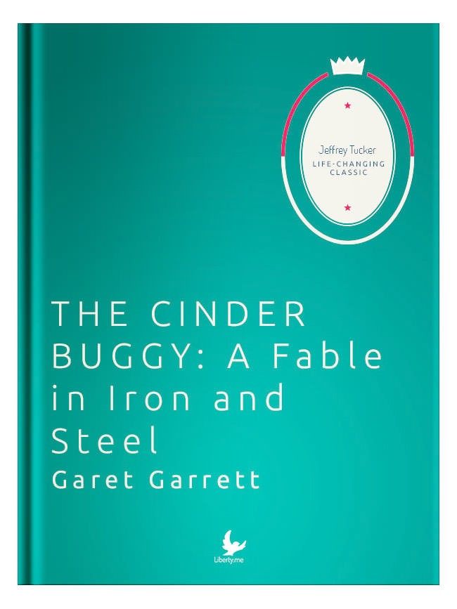 The Cinder Buggy: A Fable in Iron and Steel