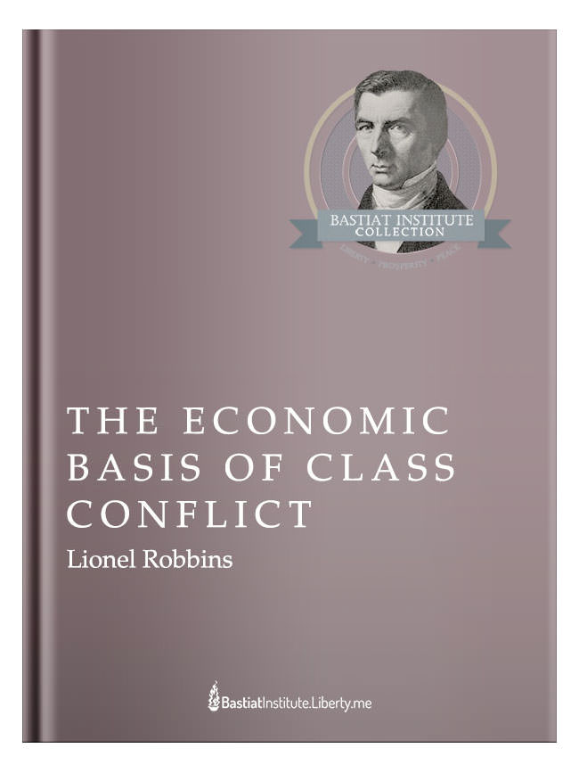 The Economic Basis of Class Conflict