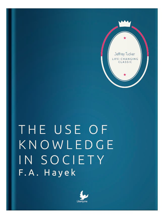 The Use of Knowledge in Society