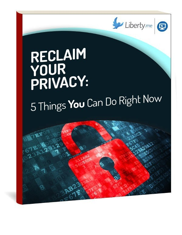 Reclaim Your Privacy: 5 Things You Can Do Right Now