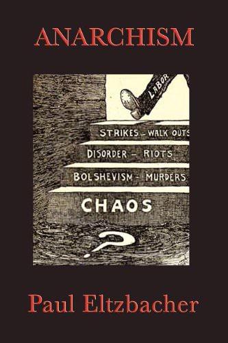 Anarchism – Paul Elzbacher