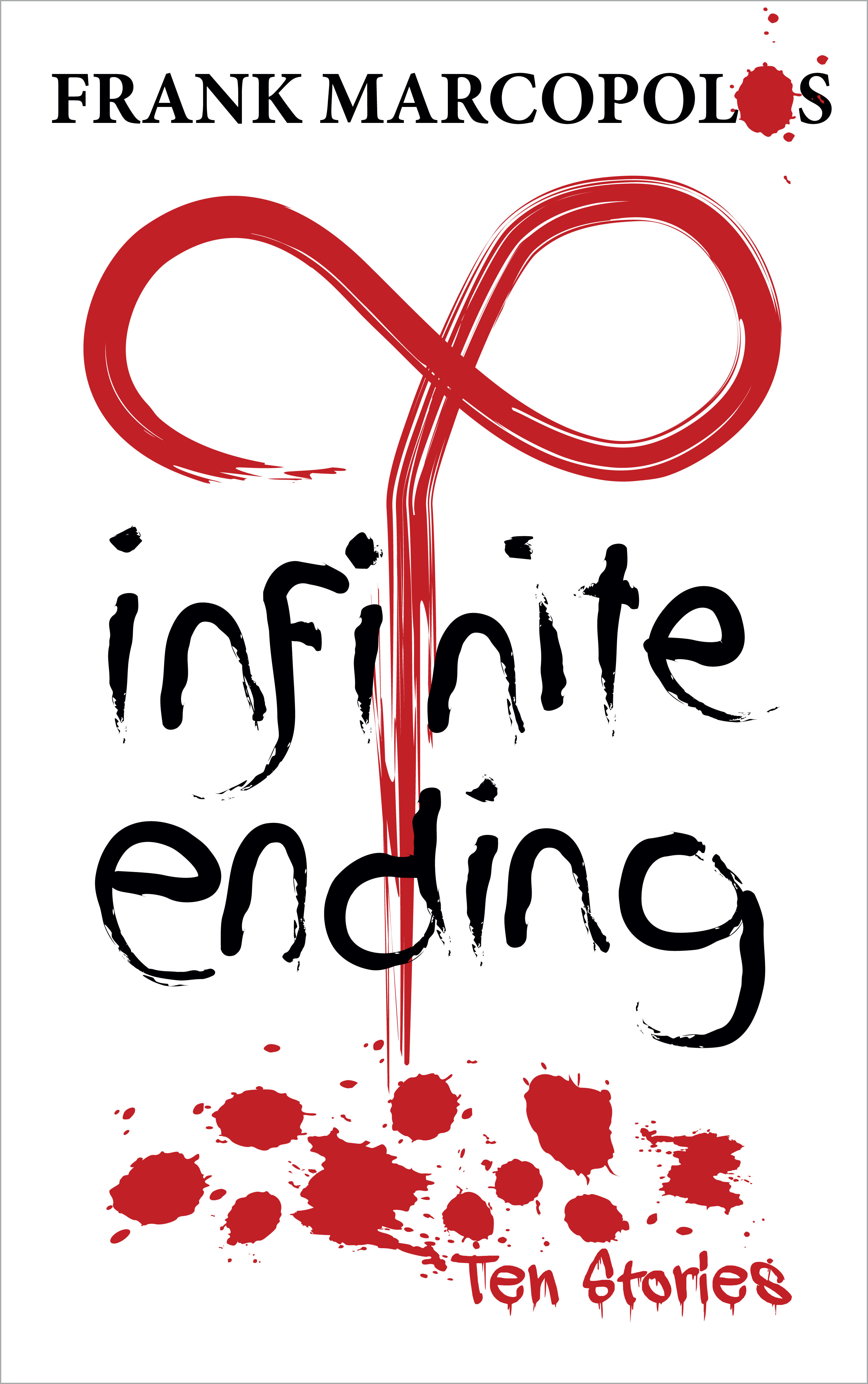 Drinking Game/Book Launch: Infinite Ending by Frank Marcopolos