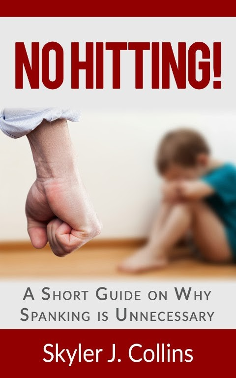 No Hitting!: A Short Guide on Why Spanking is Unnecessary