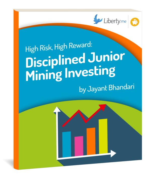 High Risk, High Reward: Disciplined Junior Mining Investing