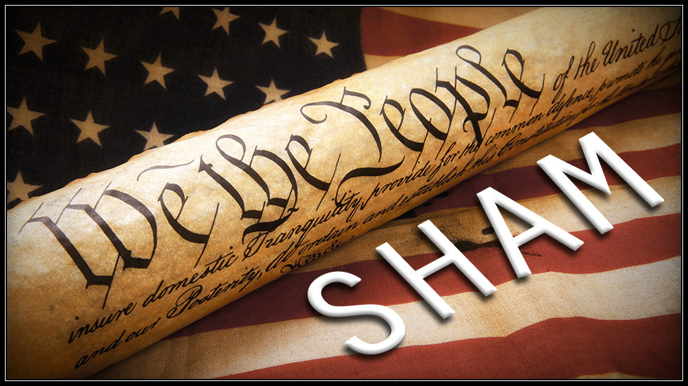 Judge Agrees: The Constitution Is a Sham