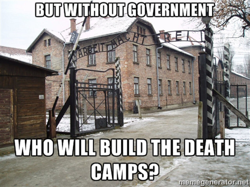 But who will build the death camps?