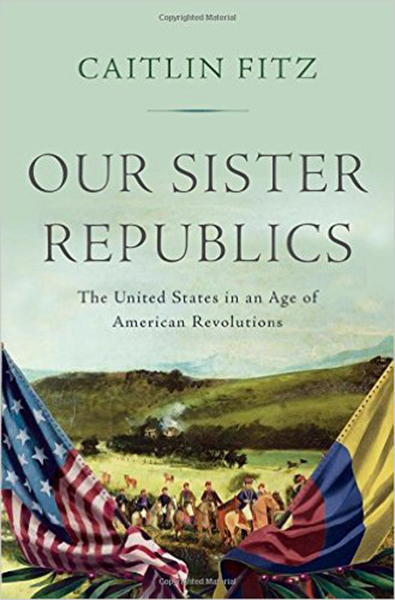 Book Review: Our Sister Republics