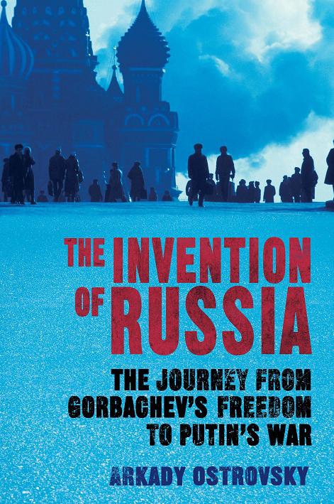 Book Review: The Invention of Russia