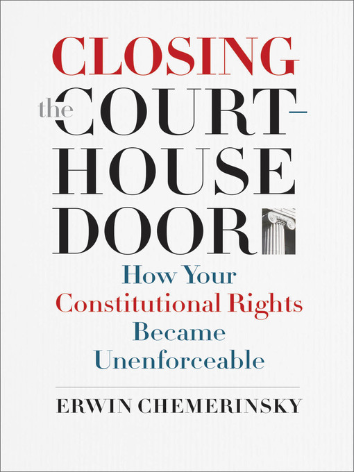 Book Review: Closing The Courthouse Door