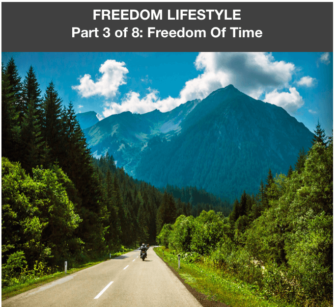 Freedom Lifestyle 3 of 8:  Freedom of Time