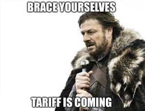 """Brace yourselves: tariff is coming (""""Game of Thrones"""" character in background)"""
