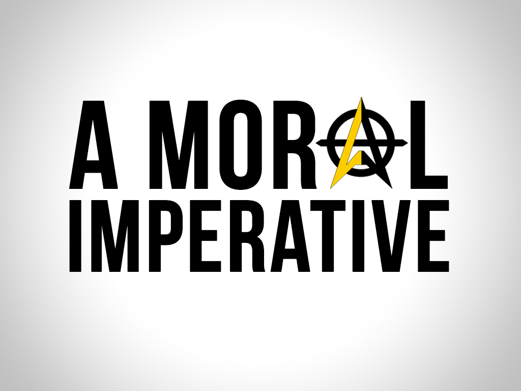 Anarchy as a Moral Imperative