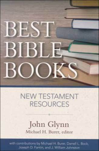 Book cover: Best Bible books : New Testament resources by John Glynn