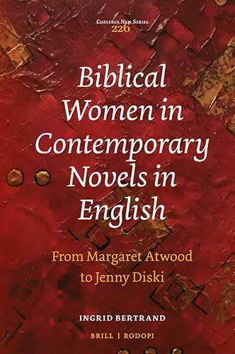 Book cover: Biblical Women in Contemporary Novels in English (e-book) by Ingrid Bertrand