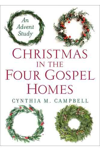 Book cover: Christmas in the Four Gospel Homes, by Cynthia M. Campbell