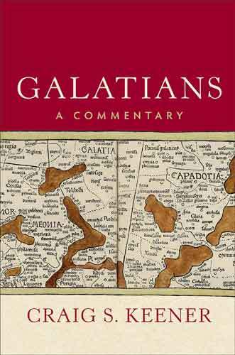 Book cover: Galatians : a commentary, by Craig S. Keener